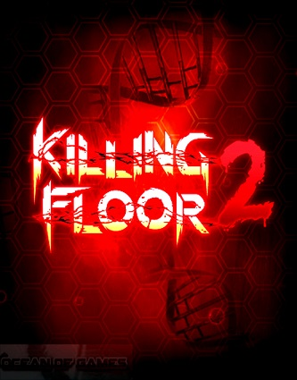 Killing Floor 2 Download Pełna Wersja PC
