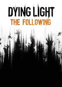 Dying Light The Following Download Dodatek PC